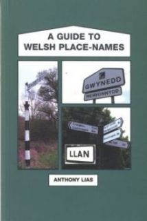 Guide to Welsh Place-Names, A